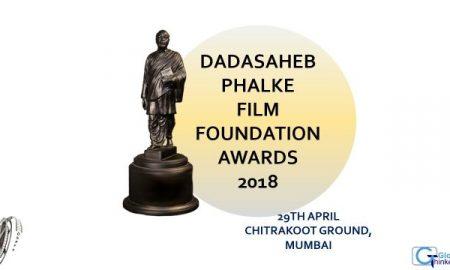 DadaSaheb Phalke Film Foundation Awards 2018