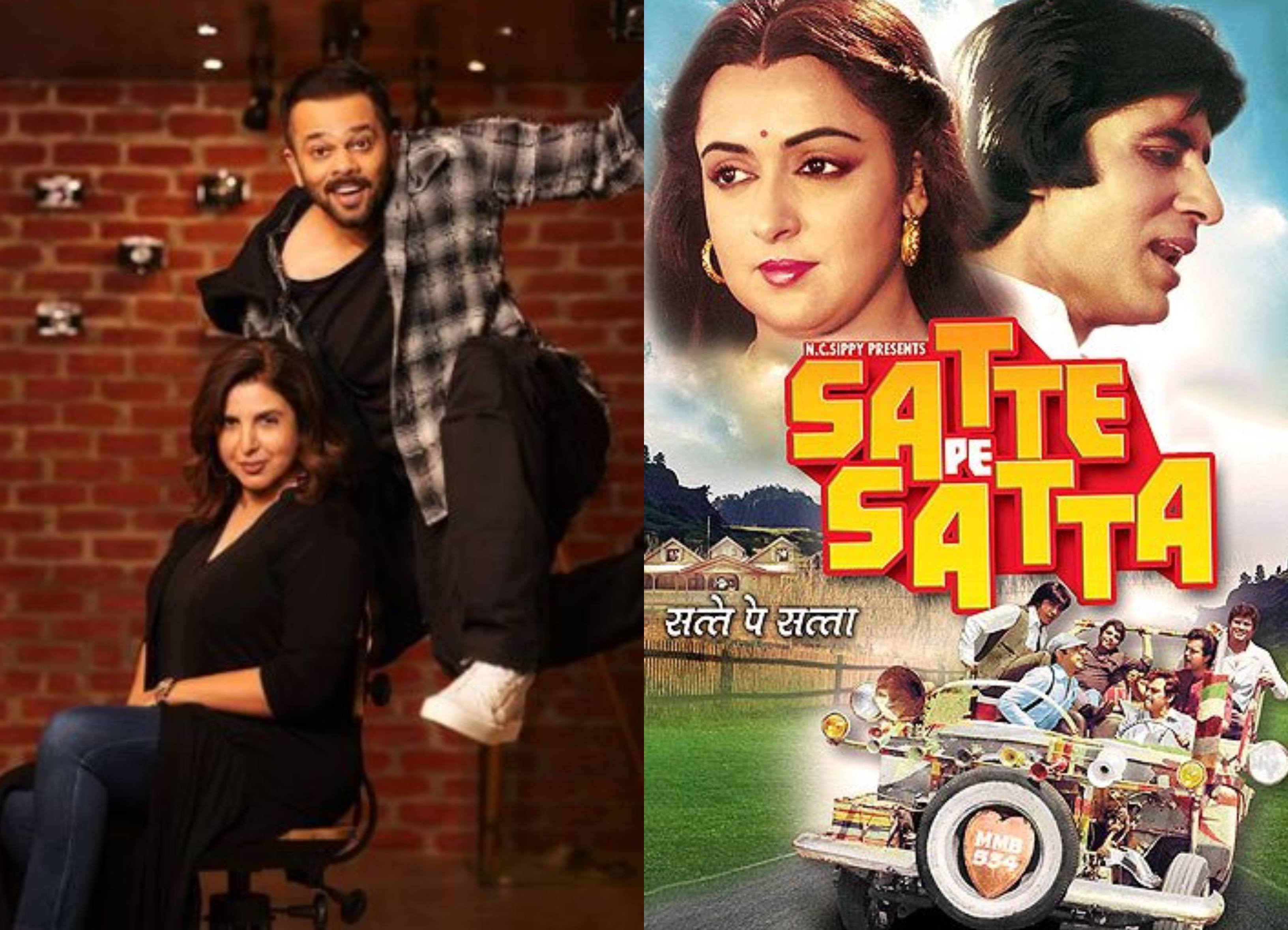 Rohit Shetty and Farah Khan to remake Satte Pe Satta