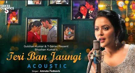 Teri Ban Jaunga By Amruta Fadnavis